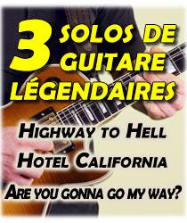 3 solos de guitare légendaires