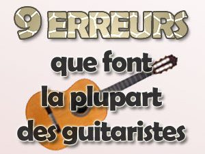 9 erreurs que font la plupart des guitaristes