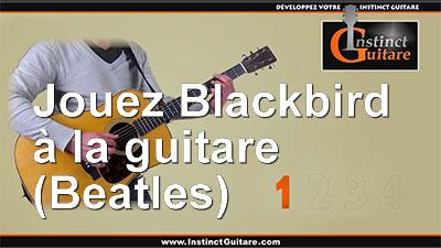 Blackbird – Beatles – 1ère partie – Intro et couplets