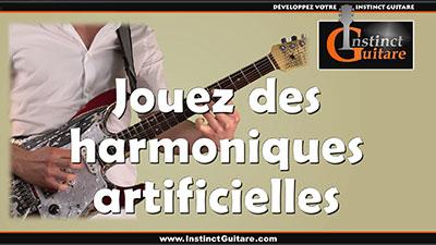 Comment jouer des harmoniques artificielles à la guitare ?
