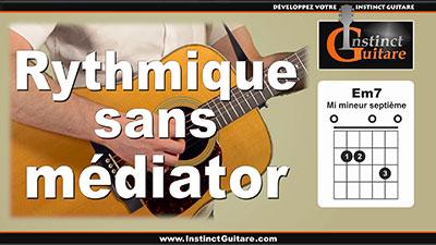 Jouer une rythmique à la guitare sans médiator