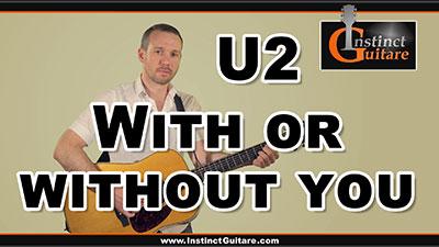 With Or Without You (U2) à la guitare – Arpèges + rythmique