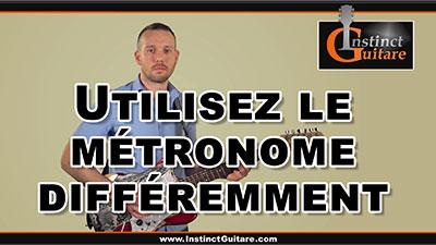 Utilisez le métronome différemment