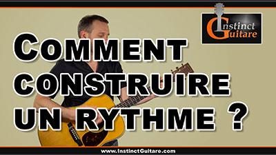 Comment construire un rythme à la guitare ?