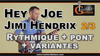 Hey Joe (Jimi Hendrix) – Rythmique, pont et variantes – 2/3
