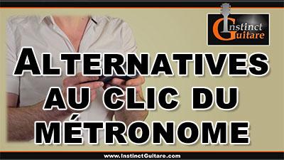 Alternatives au clic du métronome
