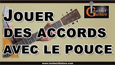 Utiliser le pouce pour jouer des accords à la guitare