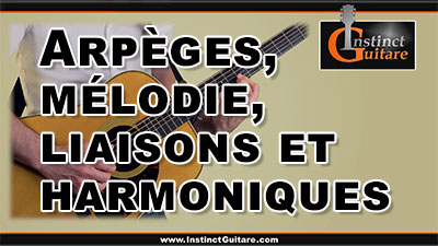 Arpèges, mélodie, liaisons et harmoniques