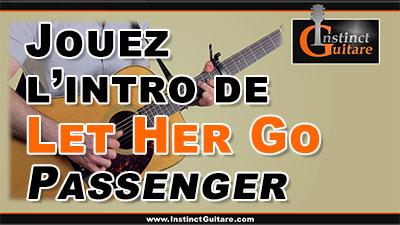 Jouez l'intro de Let Her Go (Passenger) à la guitare
