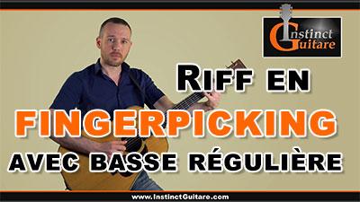 Riff en fingerpicking avec basse régulière