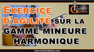 Exercice d'agilité sur la gamme mineure harmonique