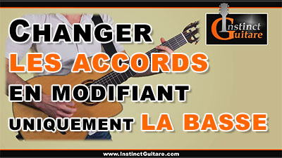 Changer les accords en modifiant uniquement la basse