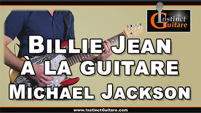 Billie Jean (Michael Jackson) – Arrangement pour guitare