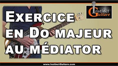Exercice en Do majeur au médiator