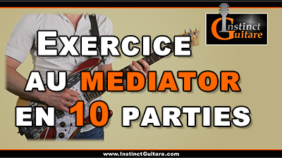 Exercice au médiator en 10 parties
