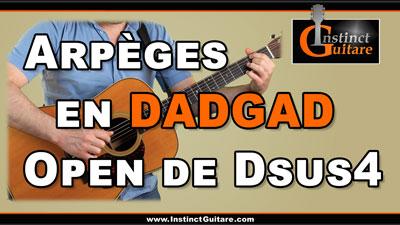 Arpèges en DADGAD – Open de Dsus4