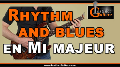 Rhythm and blues en Mi majeur à la guitare