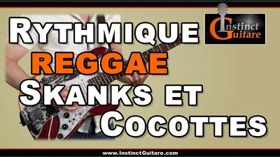 Rythmique reggae – Mélanger skanks et cocottes
