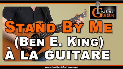 Stand By Me (Ben E. King) à la guitare