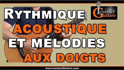 Rythmique acoustique et mélodies aux doigts