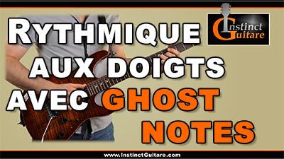 Rythmique aux doigts avec ghost notes