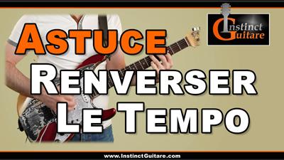 Astuce rythmique – Renverser le tempo