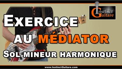Exercice au médiator en Sol mineur harmonique