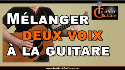 Mélanger deux voix à la guitare